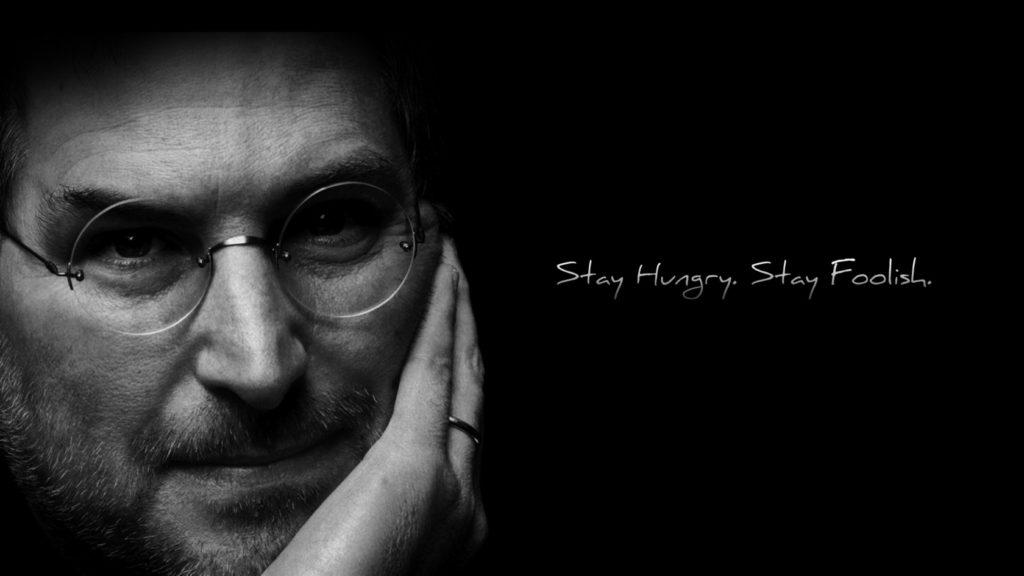 Stay Hungry Stay Follish