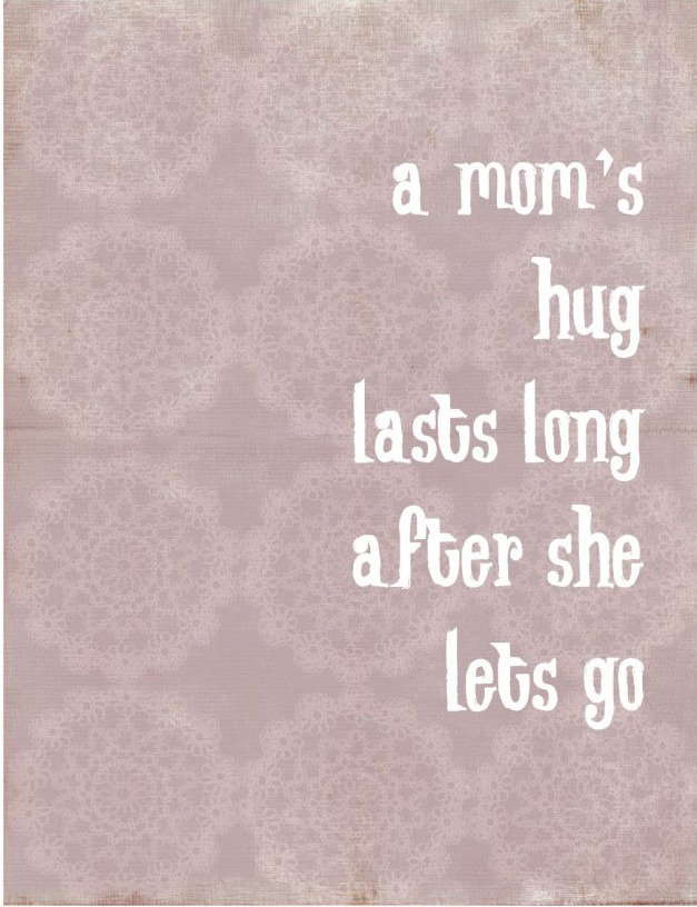 Moms hug lasts long