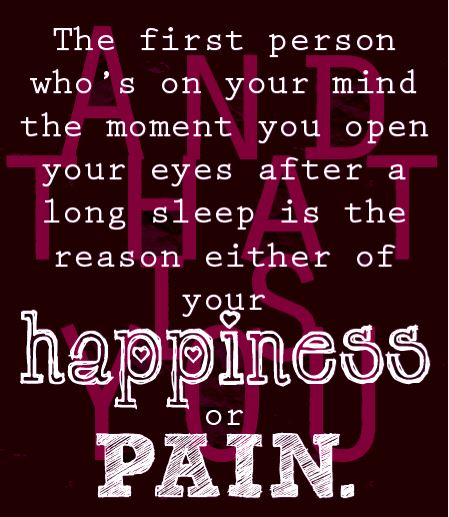 Happiness or pain