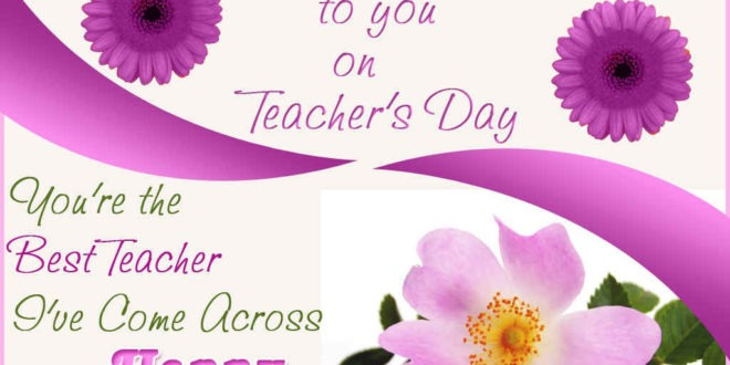 30 warm teachers day wishes for your teachers m4hsunfo