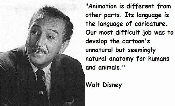 Walt Disney Animation Quotes