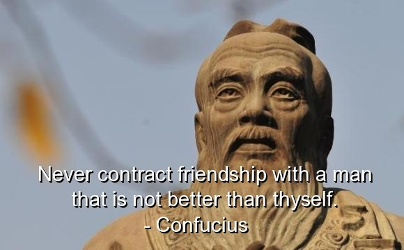 friendship confucius quotes